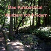 Wandern mit Kindern durch das Kasbachtal - Titel