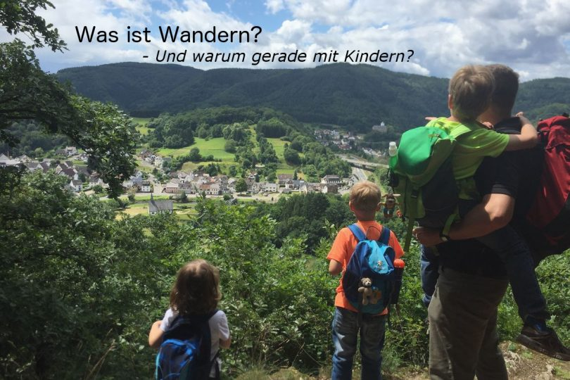 Was ist Wandern, Wandern mit Kindern, Ausblick auf das Ahrtal